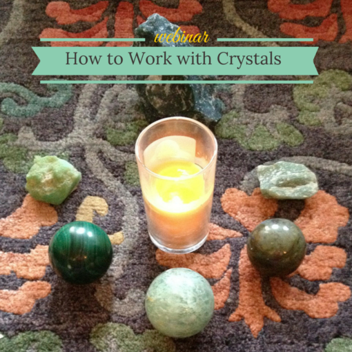 How to Work with Crystals – webinar